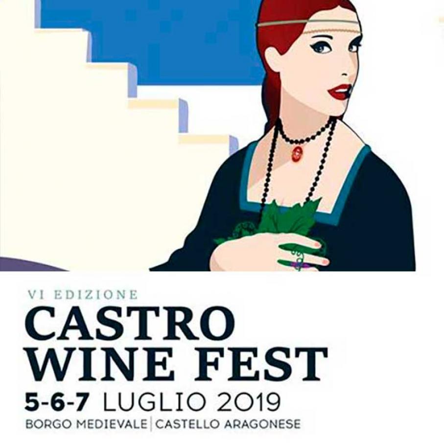 Castro Wine Fest 2019, 5-6-7 luglio